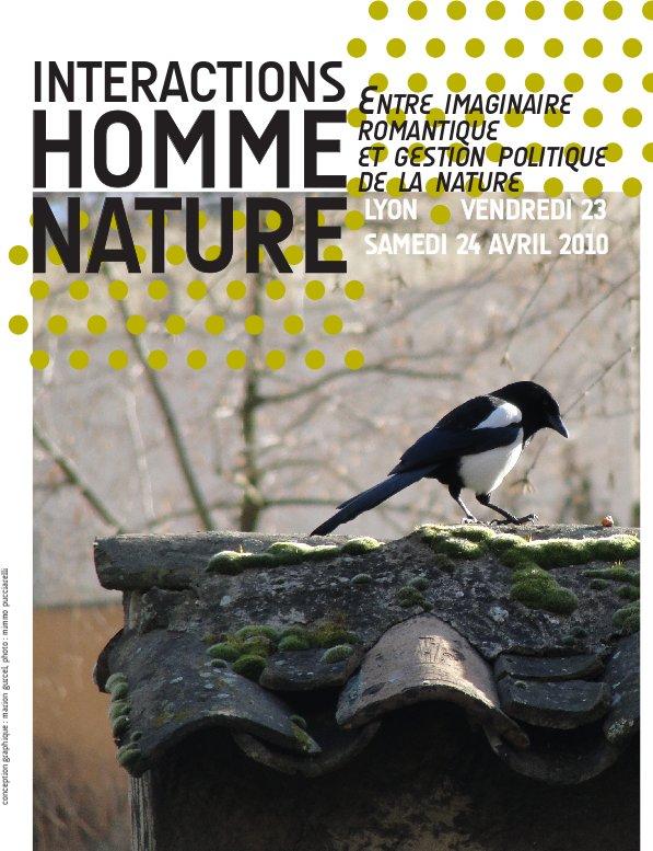 """Journée d'étude """"Interactions Homme – Nature"""" les 23 et 24 avril 2010 à Lyon"""